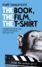 Book, the Film, the T-Shirt