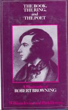 The Book, The Ring and The Poet - A Biography of Robert Browning