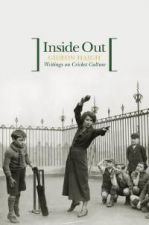 Inside Out: Writings on Cricket Culture