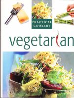 Vegetarian - practical cookery