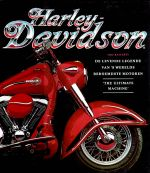Harley Davidson, the Ultimate Machine