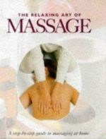The Relaxing Art of Massage