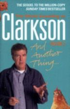 The World According To Clarkson And Another Thing Volume 2