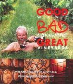 Good Wine, Bad Language, Great Vineyards