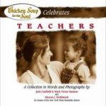 Chicken Soup for the Soul Celebrates Teachers