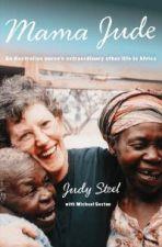 Mama Jude : An Australian nurse's extraordinary other life