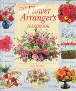 The Flower Arranger's Handbook