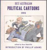 Best Australian Political Cartoons 2004