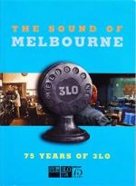 The Sound of Melbourne : 75 Years of 3LO