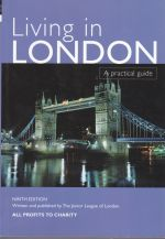 Living in London --- A Practical Guide