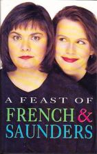 Feast of French and Saunders