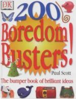 200 Boredom Busters!