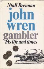 John Wren, Gambler