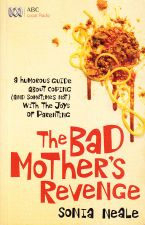 The Bad Mother's Revenge