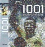 1001 Football Moments