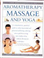 Massage, Aromatherapy and Yoga