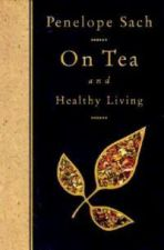 On Tea and Healthy Living