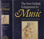 The New Oxford Companion to Music (2 volume set)