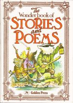 The Wonder Book of Stories and Poems