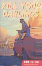 Kill Your Darlings Issue 25