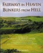 Fairways in Heaven, Bunkers from Hell