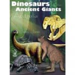 Dinosaurs and other Ancient Giants