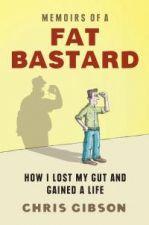Memoirs of a Fat Bastard