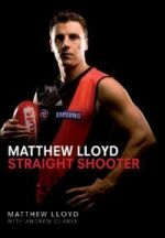 Matthew Lloyd-Straight Shooter