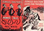 Jungle Doctor's Monkey Tales & Jungle Doctor Looks for Trouble