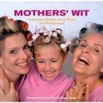 Mothers' Wit