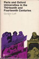 Paris and Oxford Universities in the Thirteenth and Fourteenth Centuries