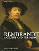 Rembrandt - a Genius and his Impact