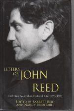 Letters of John Reid - Defining Australian Cultural Life 1920-1981
