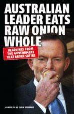 Australian Leader Eats Raw Onion Whole