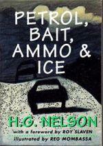 Petrol, Bait, Ammo and Ice