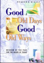 Good Old Days, Good Old Ways