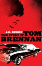 The Story of Tom Brennan