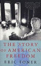 The Story of American Freedom