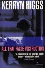 All That False Instruction