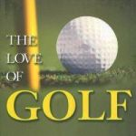 The Love of Golf