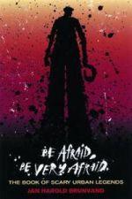 Be Afraid Be Very Afraid