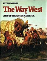 The Way West - Art of Frontier America