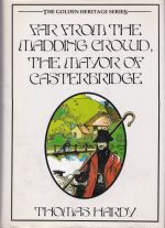 Far From the Madding Crowd: The Golden Heritage Series