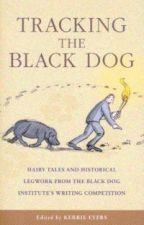 Tracking the Black Dog