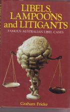 Libels, Lampoons and Litigants
