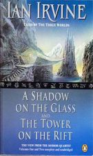 A Shadow on the Glass; The Tower on the Rift