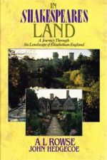 In Shakespeare's Land: a Journey through the Landscape of Elizabethan England