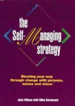 The Self-Managing Strategy