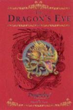 The Dragon's Eye: The Dragonology Chronicles Vol 1