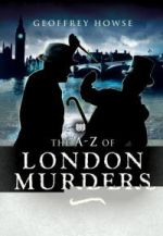 The A to Z of London Murders